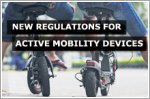 New regulations for active mobility device users