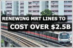 Renewing oldest MRT lines to cost over $2.5b