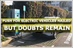 Push for electric vehicles hailed but doubts remain
