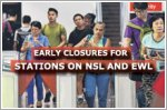 Stations along North-South and East-West MRT lines to close early