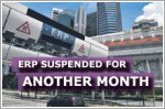 All ERP gantries to remain suspended until 28 June 2020