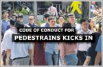 Code of conduct for pedestrians rolled out