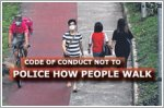 Code of conduct not intended to police how people walk