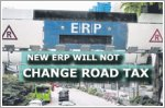 No decision yet to lower road tax after new ERP system