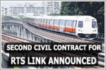 Second civil contract to build Singapore-Johor RTS link announced