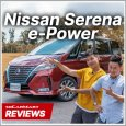 Video Review - Nissan Serena e-POWER Hybrid HIGHWAY STAR (A) Highlight
