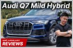 Video Review - Audi Q7 Mild Hybrid 3.0 TFSI qu Tip 7-Seater (A)