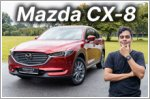 Video Review - Mazda CX-8 2.5 Luxury 6-Seater (A)